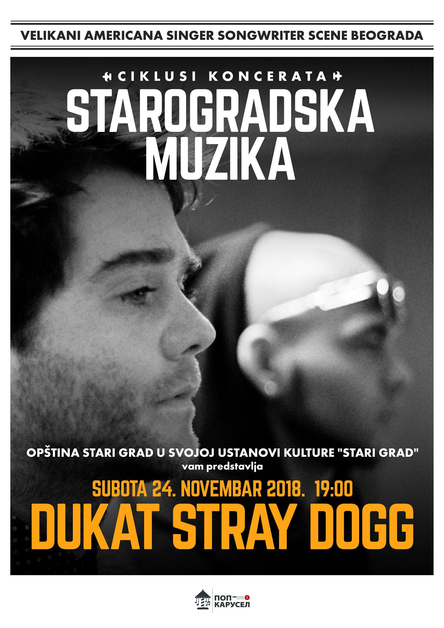 Dukat Stray Dogg – Starogradska muzika u savremenom aranžmanu