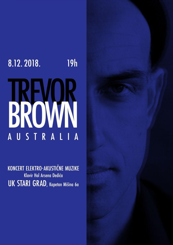 Trevor Brown – Koncert elektro – akustične muzike