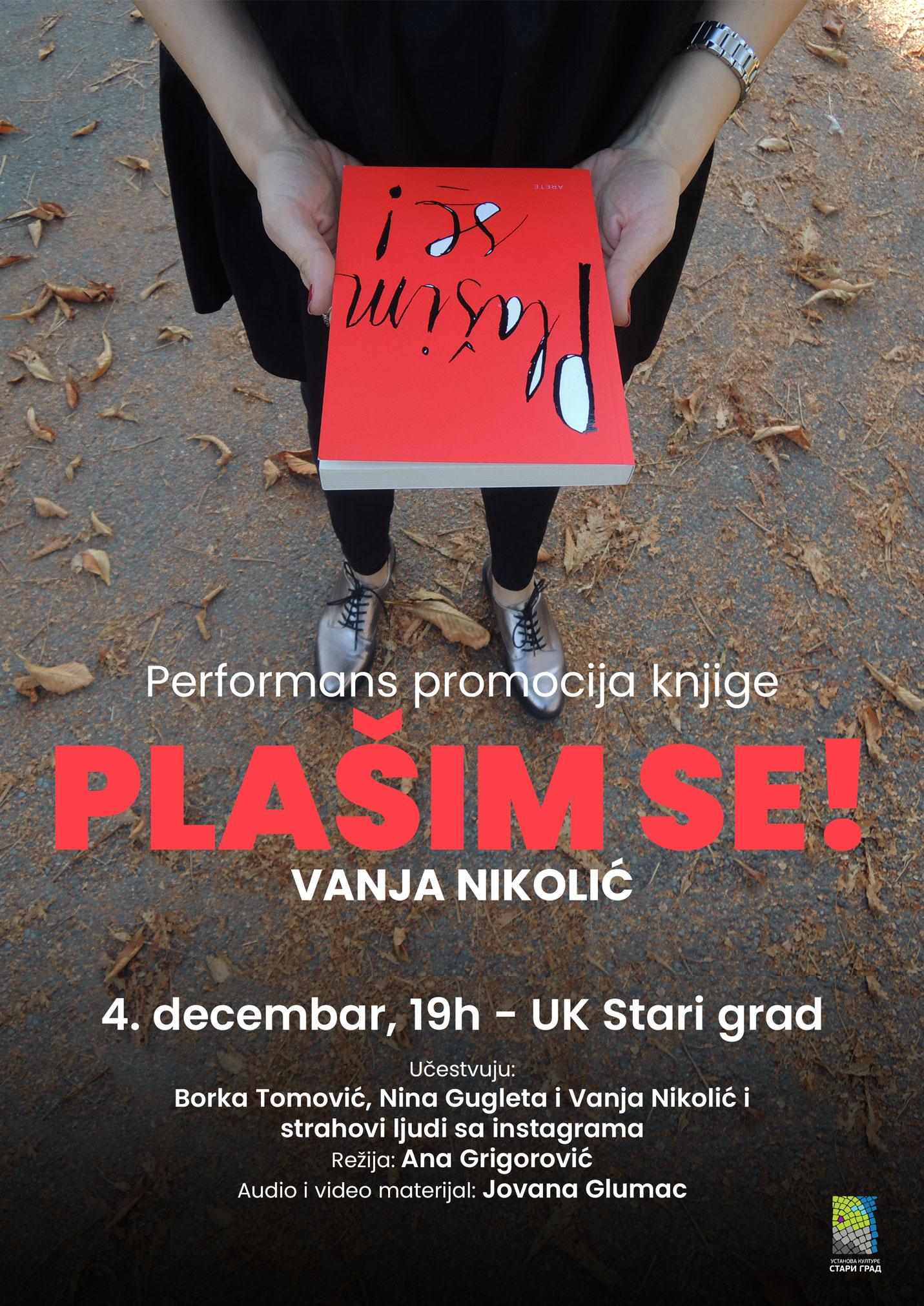 "Performans promocija knjige  ""Plašim se!"" Vanje Nikolić"
