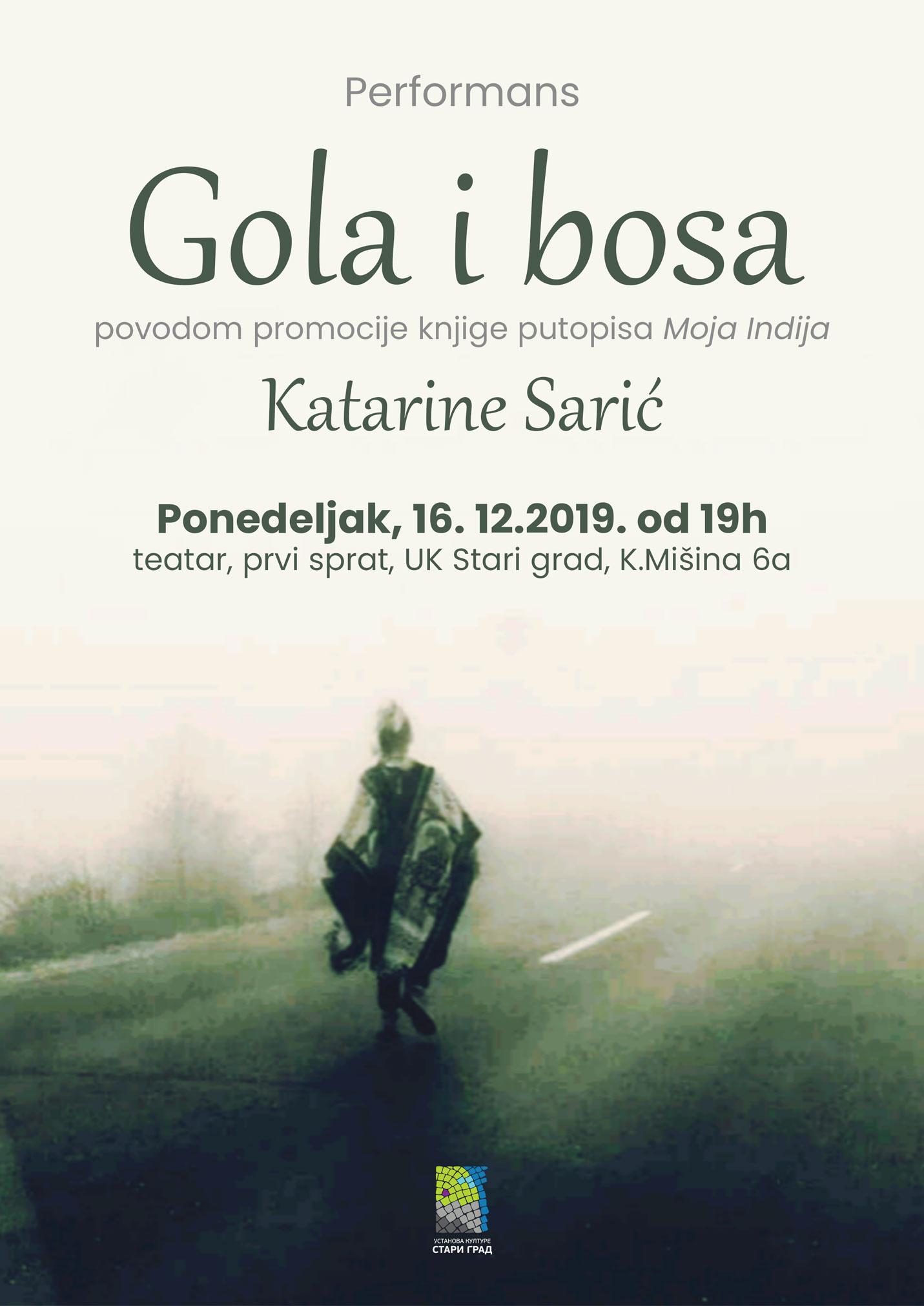 """Performans """"Gola i bosa"""" povodom promocije knjige putopisa """"Moja Indija"""" Katarine Sarić"""