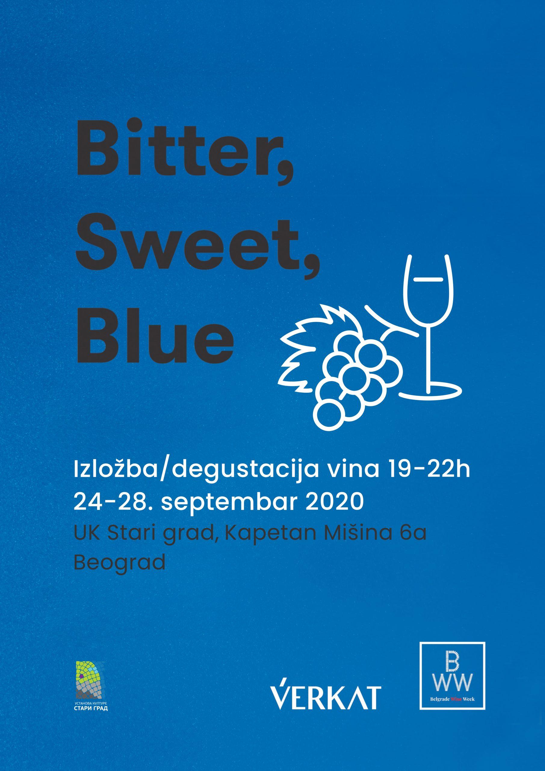 "Izložba i degustacija vina ""Bitter, Sweet, Blue…"""