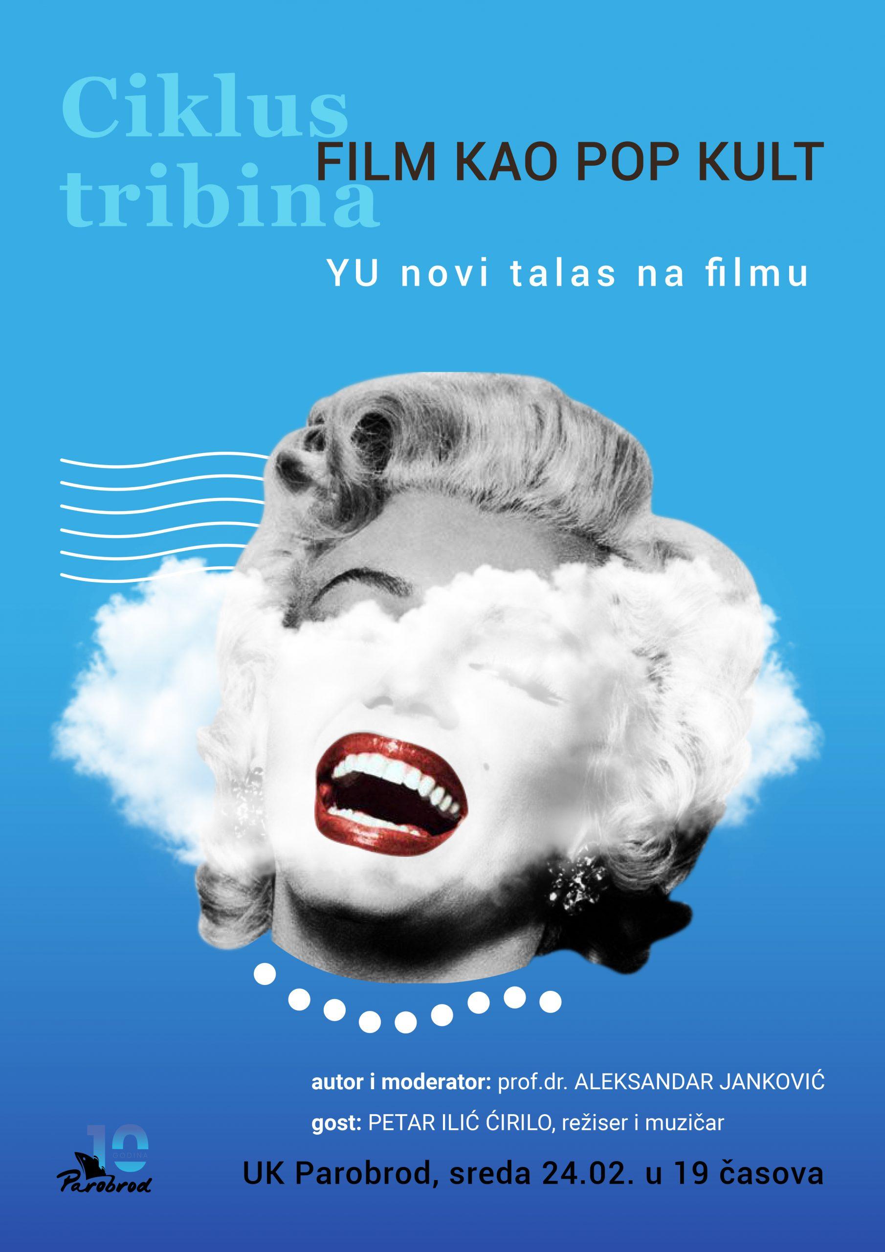 Ciklus tribina: Film kao pop kult