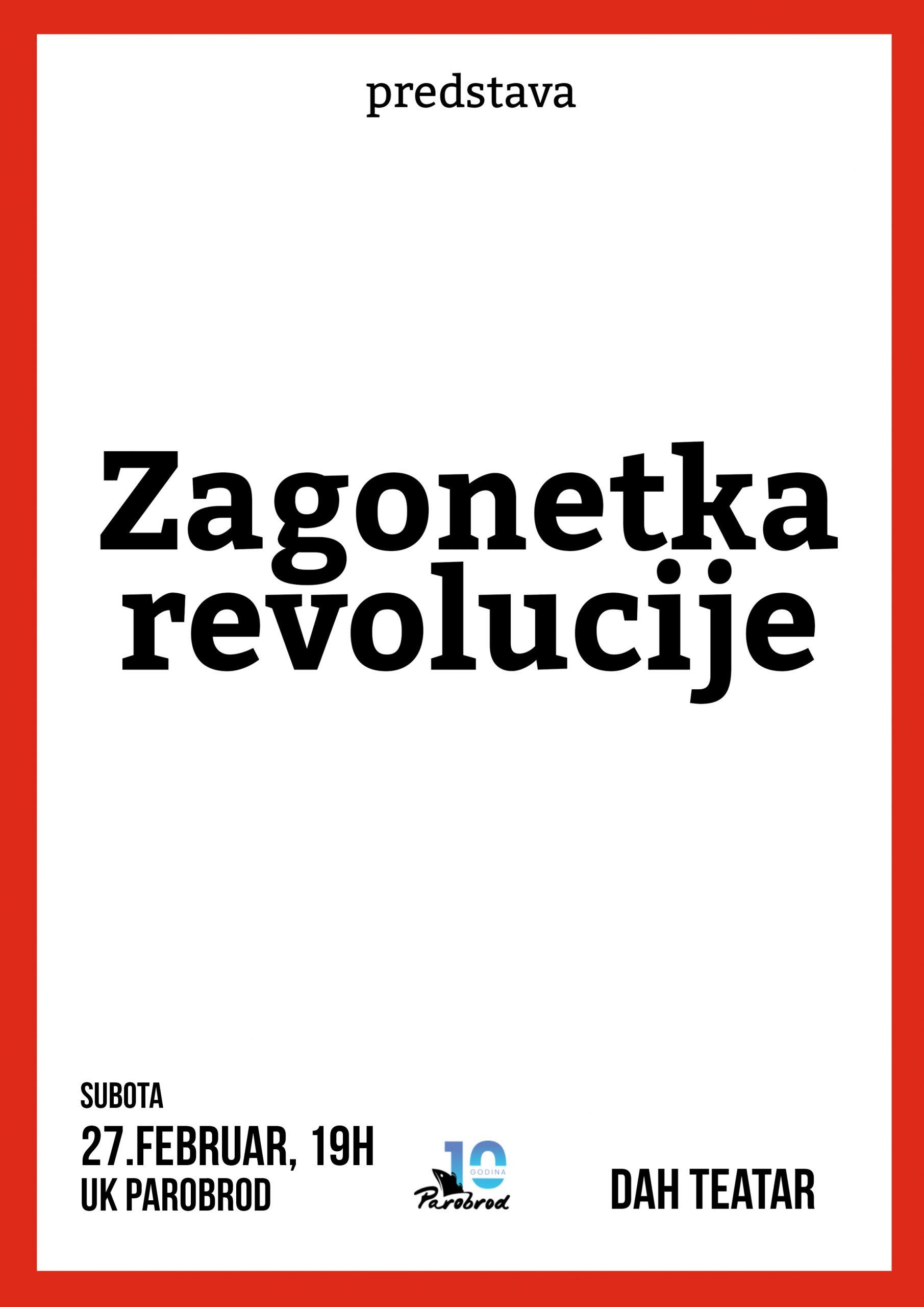 """Predstava """"Zagonetka revolucije"""" Dah Teatar"""