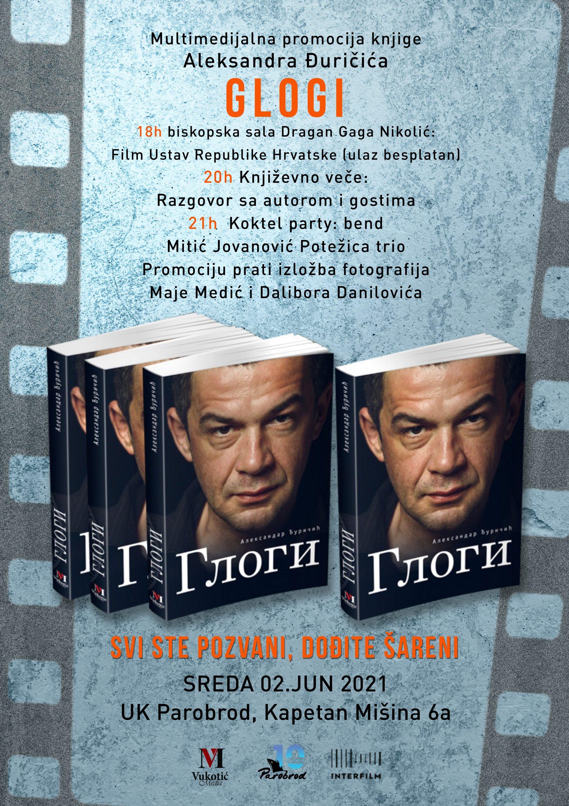 """Multimedijalna promocija knjige """"Glogi""""Aleksandra Đuričića"""